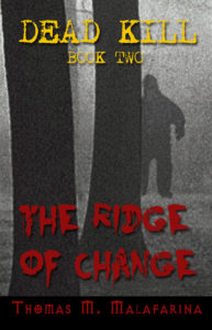 The Ridge of Change by Thomas M Malafarina